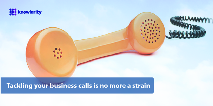 Tackling your business calls