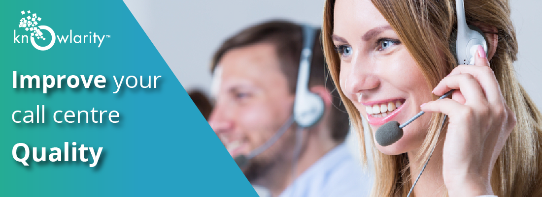 6 Ways To Improve Your Call Centre's Quality and Performance