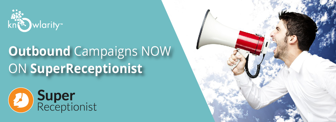 Knowlarity's Outbound Campaign Solution now on SuperReceptionist