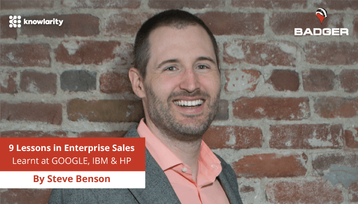9 Lessons in Enterprise Sales I Learned while at Google, IBM and HP