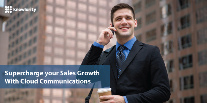 10 ways to supercharge your sales growth with cloud communications