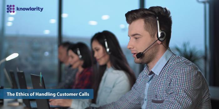 The Ethics of Handling Customer Calls