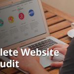 Conducting a Complete Website SEO Audit: A Step by Step Guide