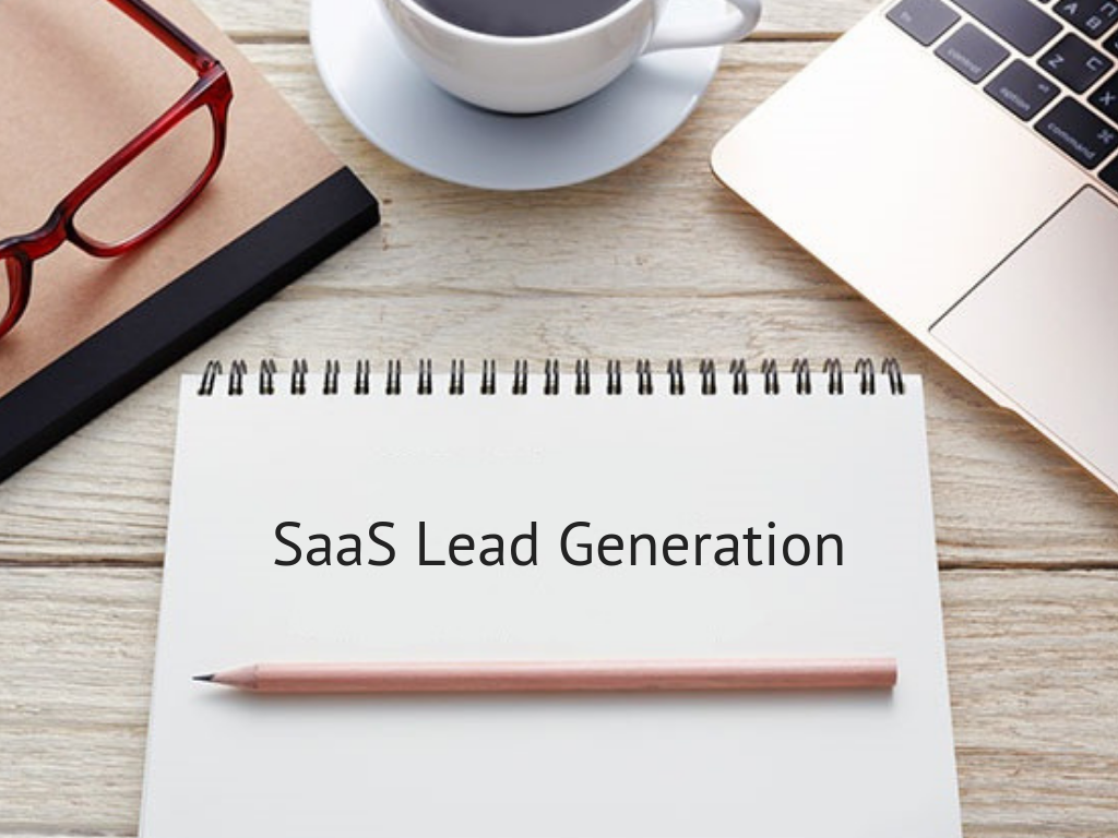 10 SaaS Marketing Strategies to Improve Lead Generation Process for your Business